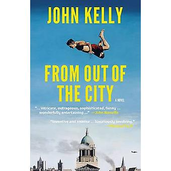 From Out of the City by John Kelly