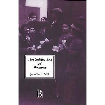 The Subjection of Women by John Stuart Mill - 9781551113548 Book