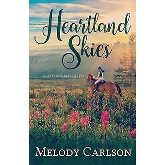 Heartland Skies by Carlson & Melody