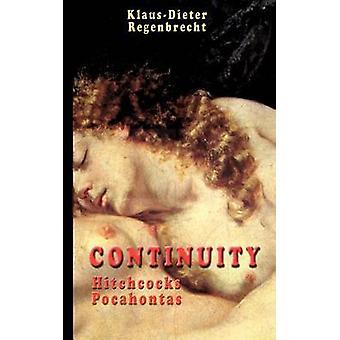 Continuity  Hitchcocks Pocahontas by Regenbrecht & KlausDieter