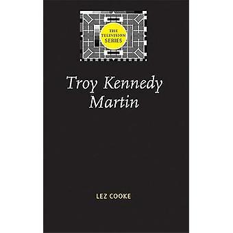 Troy Kennedy Martin av Cooke & LEZ