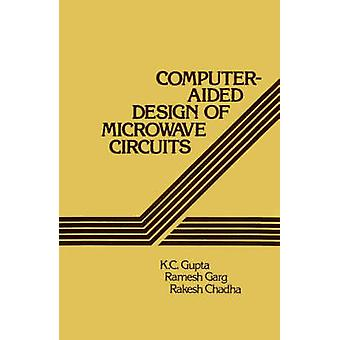 ComputerAided Design of Microwave Circuits by Gupta & K. C.