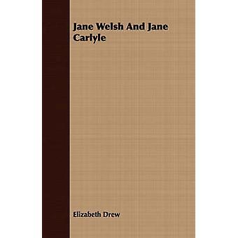 Jane Welsh and Jane Carlyle by Drew & Elizabeth