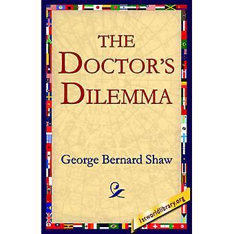 El dilema de los médicos por Shaw y George Bernard