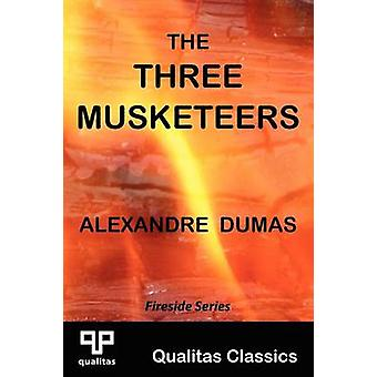 The Three Musketeers Qualitas Classics by Dumas & Alexandre