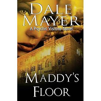 Maddys Floor by Mayer & Dale