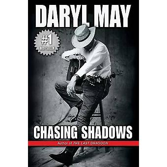 Chasing Shadows by May & Daryl