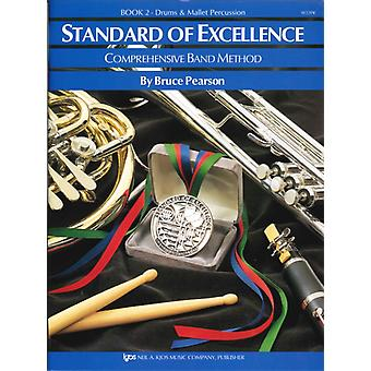 Standard of Excellence 2 drumspercussion by Bruce Pearson
