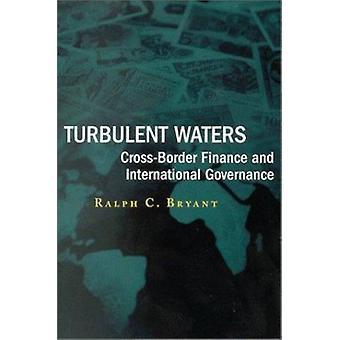 Turbulent Waters - Cross-border Finance and International Governance b