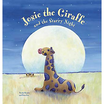 Josie the Giraffe and the Starry Night by Nicola Baxter - 97808572352