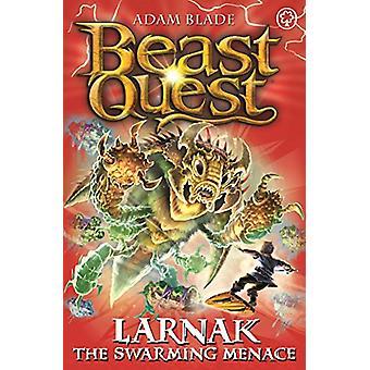 Beast Quest - Larnak die schwärmende Bedrohung - Serie 22 Buch 2 von Adam Bla