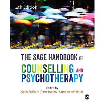 The SAGE Handbook of Counselling and Psychotherapy by Colin Feltham -