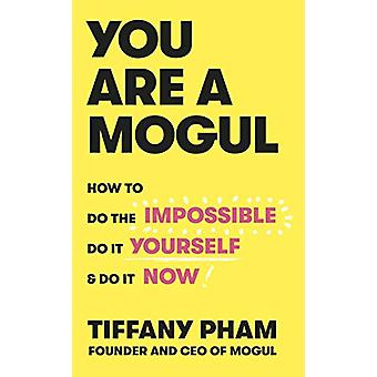 You Are a Mogul by Tiffany Pham - 9781529103243 Book