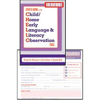 Child/home Early Language and Literacy Observation (CHELLO) by Susan