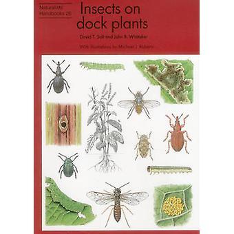 Insects on Dock Plants by David T. Salt - John B. Whittaker - Michael