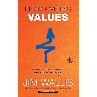 Rediscovering Values by Jim Wallis - 9781439183199 Book