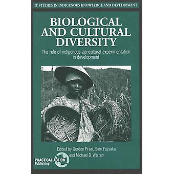 Biological and Cultural Diversity - The Role of Indigenous Agricultura