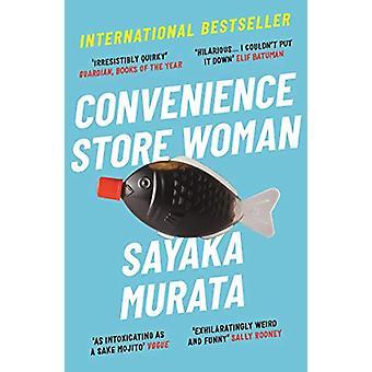 Convenience Store Woman by Sayaka Murata - 9781846276842 Book