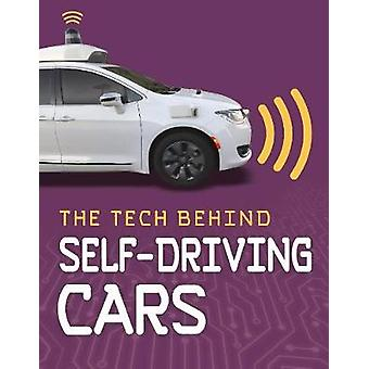 The Tech Behind Self-Driving Cars by Matt Chandler - 9781474788236 Bo