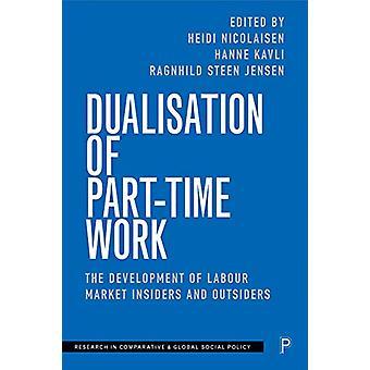 Dualización del trabajo a tiempo parcial - El desarrollo del mercado laboral Insid