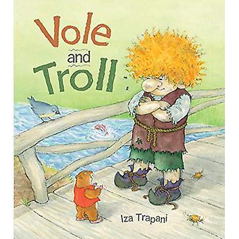 Vole and Troll by Iza Trapani - 9781580898850 Book