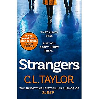 Strangers by C.L. Taylor - 9780008222468 Book