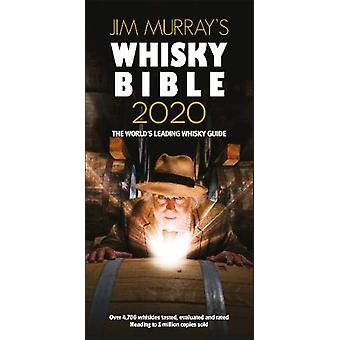 Jim Murray's Whisky Bible 2020 - Rest of World - 2020 - 9780993298646 B