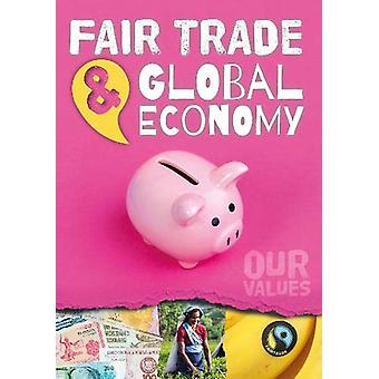 Fair Trade and Global Economy by Charlie Ogden - 9781789980752 Book