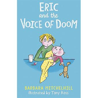 Eric and the Voice of Doom by Barbara Mitchelhill