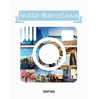 Insta-Barcelona by Monsa - 9788415829966 Book