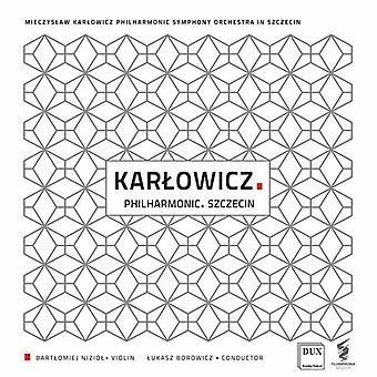 Kar?Owicz / Mieczyslaw Karlowicz Philharmonic - Mieczys?Aw Kar?Owicz: Philharmonic Szczecin [CD] USA import