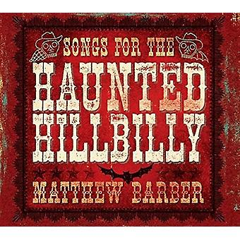 Songs For The Haunted Hillbilly [Vinyl] USA import