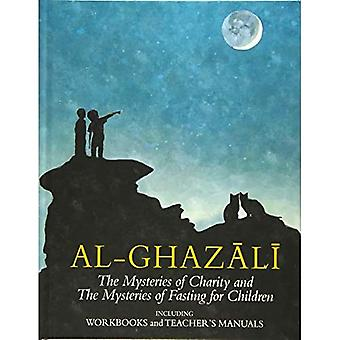 Imam al-Ghazali: The Mysteries of Charity and Fasting for Children: Including Workbooks and Teacher's Manual