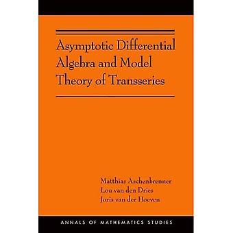 Asymptotische Differentiële Algebra en Modeltheorie van Transseries