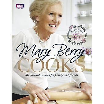 Mary Berry Cooks My Favourite Recipes for Family and Friends