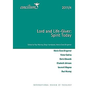 Lord and Life-Giver - Concilium 2011/4 by Dr. Paul Murray - 9780334031