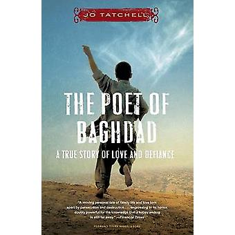 The Poet of Baghdad - A True Story of Love and Defiance by Jo Tatchell