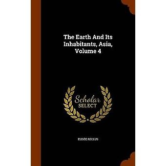 The Earth and Its Inhabitants - Asia - Volume 4 by Elisee Reclus - 97