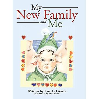 My New Family and Me by Pamela Litman - 9781458218285 Book