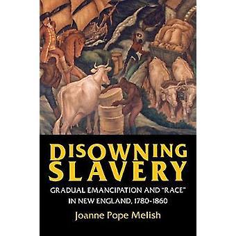 Fornægte slaveri af Joanne Pope Melish