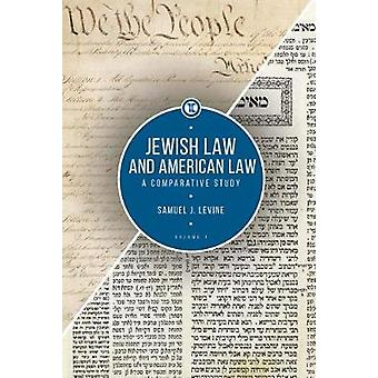 Jewish Law and American Law - Volume 1 - A Comparative Study by Samuel
