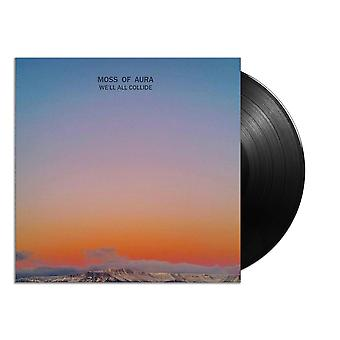 Moss Of Aura - Well All Collide Vinyl