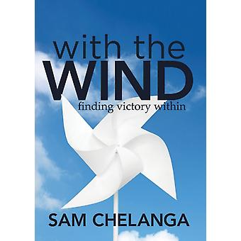 With the Wind by Sam Chelanga