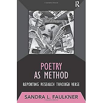 Poetry as Method: Reporting Research Through Verse