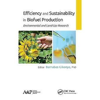 Eficiencia y sostenibilidad en la producción de biocombustibles, investigación ambiental y de uso de la tierra