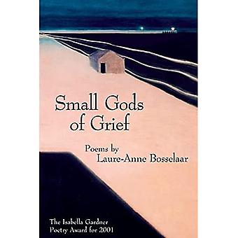 Small Gods of Grief (American Poets Continuum)