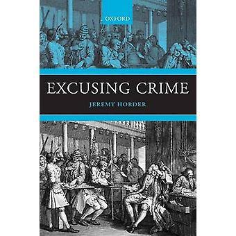 Ursäkta brott genom Horder & Jeremy