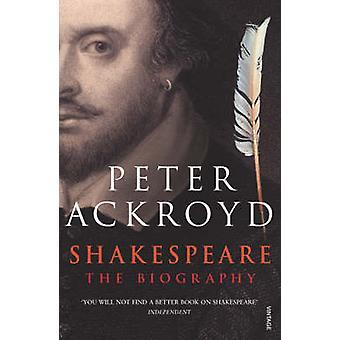 Shakespeare - The Biography door Peter Ackroyd - 9780749386559 boek
