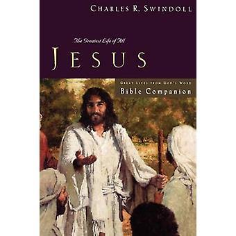 Wielkie życie - Jezus skoroszytu według Charles R. Swindoll - 9781418517762 Bo
