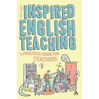Enseigner l'anglais inspiré - Guide pratique du stagiaire et Practici